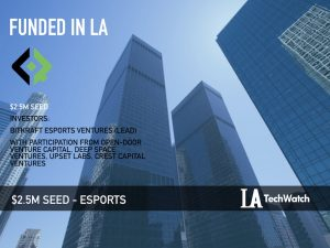 This LA eSports Company Raised $2.5M to Build a Platform for Influential Gamers