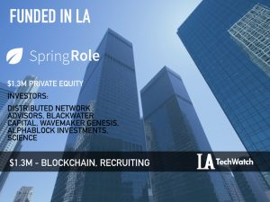 This LA Startup Raised $1.3M to Build a Digital Platform To Redefine Recruitment