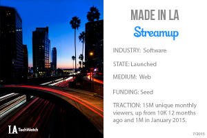 Made in LA: Streamup