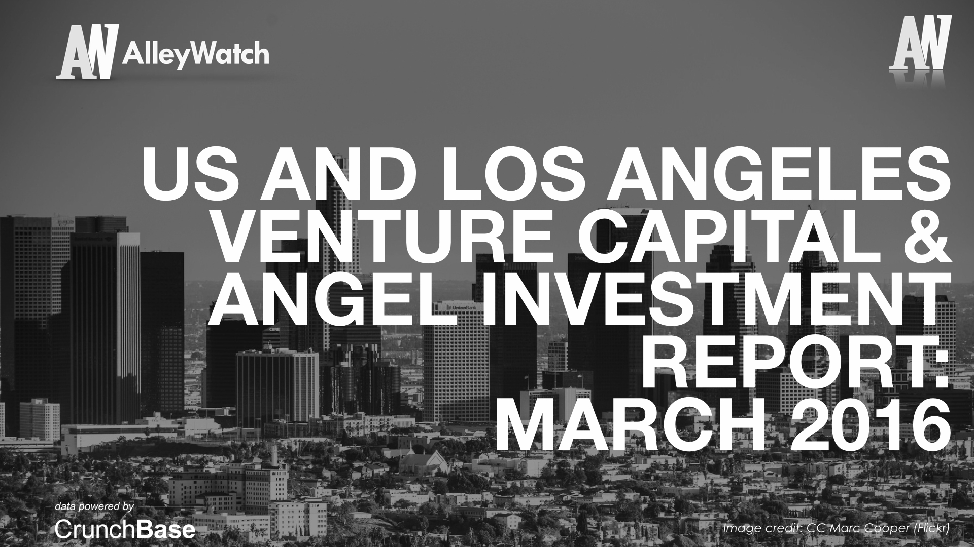 LA TechWatch March 2016 Los Angeles and US Venture Capital & Angel Investment Report.002