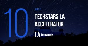 These are the 10 Startups from Techstars LA Accelerator's First Program