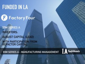 This LA Startup Just Raised $5M To Drive Continuous Improvement in Manufacturing