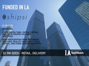 Shipsi Raises $1.9M to Bring Online Retailers  the Power of Instant Delivery