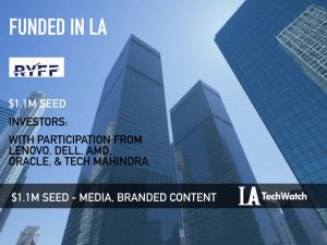 Ryff Raises $1.1M to Develop The Subtle Way to Place Ads without Disrupting Viewers